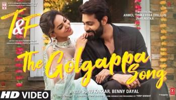 Golgappa Lyrics - Tuesdays & Fridays | Sonu Kakkar, Benny Dayal, Anmol Thakeria Dhillon, Jhataleka