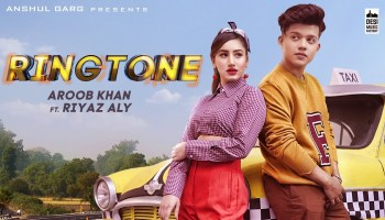 Ringtone Lyrics - Aroob Khan | Riyaz Aly