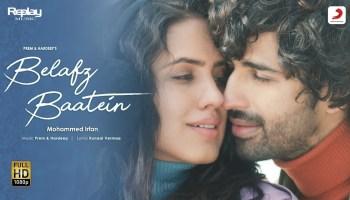 Belafz Baatein Lyrics - Mohammed Irfan | Aashim Gulati, Tanaya Sachdeva