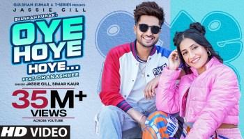 Oye Hoye Hoye Lyrics - Jassi Gill | Simar Kaur, Dhanashree Verma