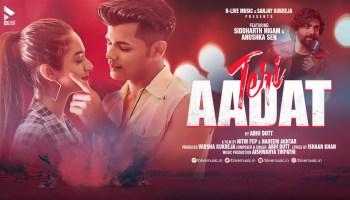Teri Aadat Lyrics - Abhi Dutt | Siddharth Nigam, Anushka Sen