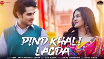 Pind Khali Lagda Lyrics - Palak Muchhal | Amyra Dastur, Priyank Sharma