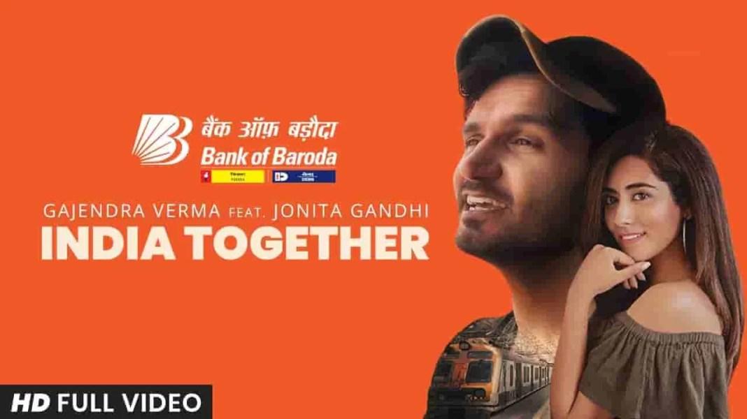 INDIA TOGETHER lyrics by Gajendra Verma feat. Jonita Gandhi