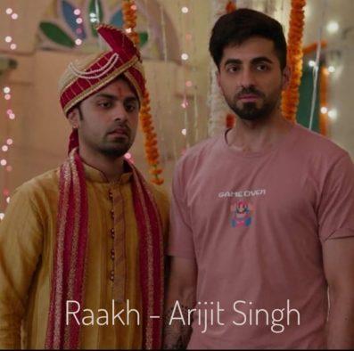 Raakh Lyrics - Arijit Singh ft. Ayushmann Khurrana