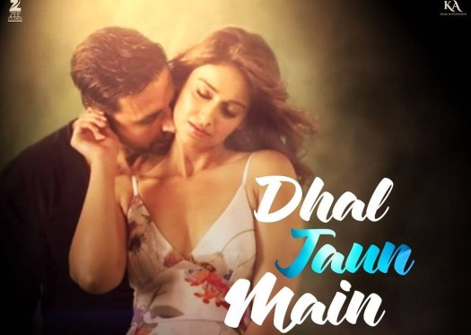Dhal Jaun Main Lyrics - Rustom