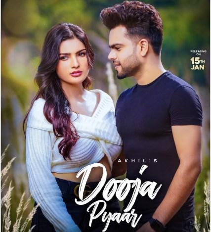 Dooja Pyar Lyrics - Akhil ft. Sanjana Singh