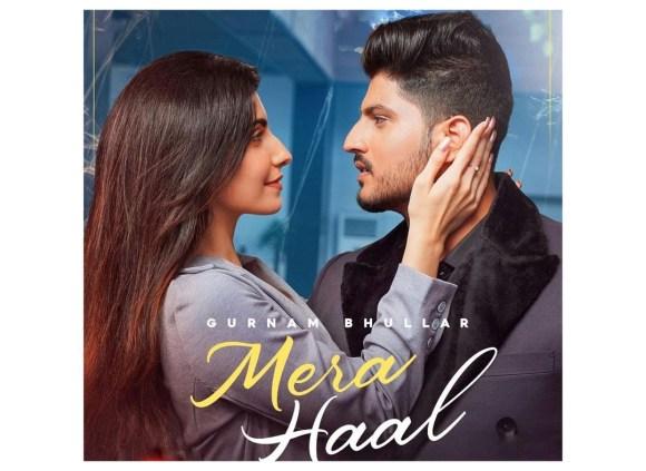 Mera Haal Lyrics - Gurnam Bhullar