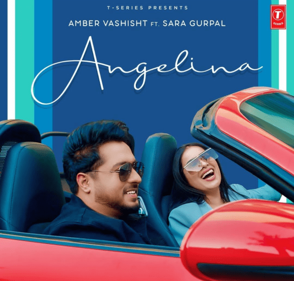 Angelina Lyrics - Amber Vashisht ft. Sara Gurpal
