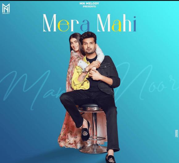 Mera Mahi Lyrics - Mannat Noor