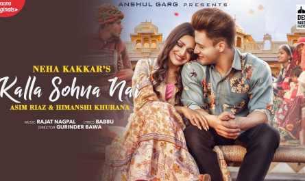 Kalla Sohna Nai lyrics hindi | कल्ला सोहणा नैइ