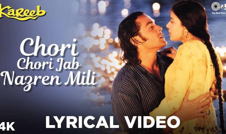 Kumar Sanu | chori chori jab nazrein mili lyrics | movie Kareeb