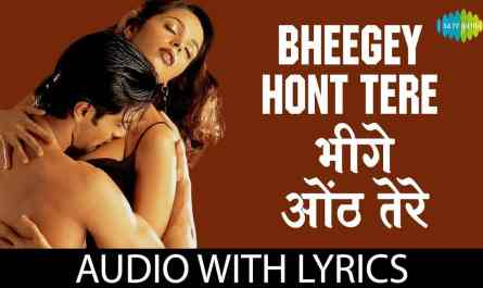 bheege hont tere lyrics