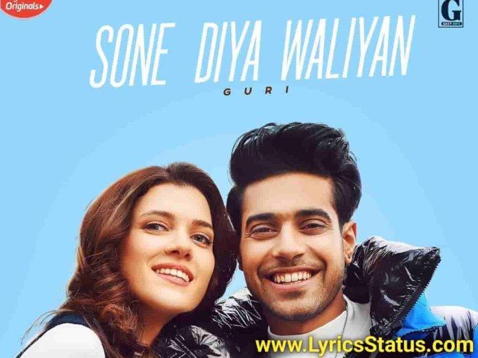 Guri new song Sone Diya Paiya Waliyan Lyrics Status download