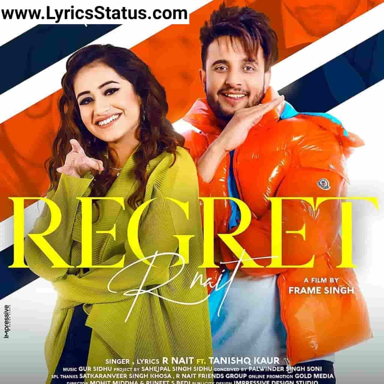 R Nait New Song Regret Tanishq Kaur Lyrics Status Download