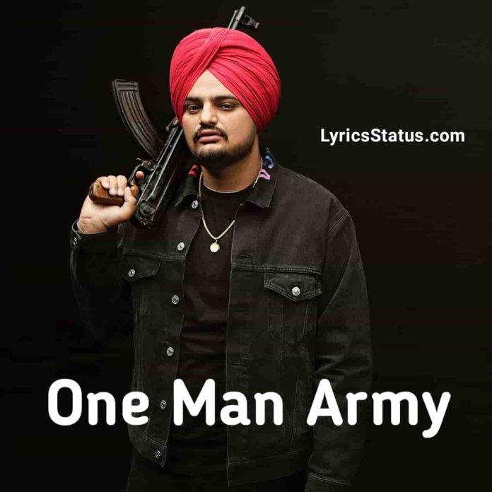 One Man Army Sidhu Moose Wala New Song Lyrics Status Download Punjabi Song Koi ethe army ni kallayi one man aa Kise nal bond nhiyo rabb nal assign