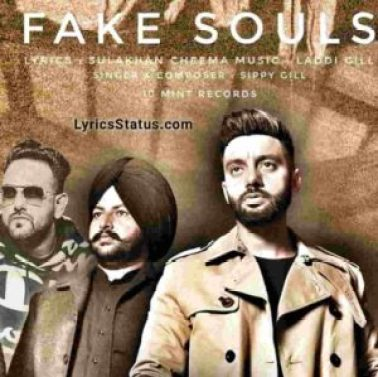 Fake Souls Sippy Gill Lyrics Status Download Punjabi Song main mehnat karne wala Jatt ha nhi manda illuminatiyan nu whatsapp status black video