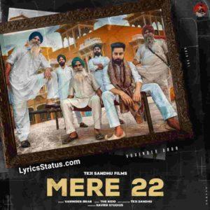 Mere 22 Varinder Brar Lyrics Status Download Punjabi Song Jehde sajje khabbe dikhde Mere bai vadde ne whatsapp status video Black Background.