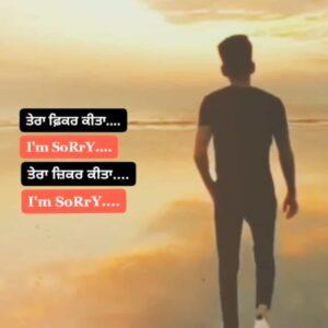 I am Sorry Punjabi Sad Status Video Download Tera fikar kita I'm Sorry Tera jikar kita I am Sorry whatsapp status video New sad Sorry Punjabi Status