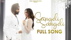 Tarsem Jassar Sangdi Sangdi Nimrat Khaira Lyrics Status Download Punjabi Song Main sangdi sangdi ve Rabb ton tenu mangdi ve WhatsApp video.