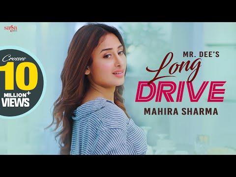 Drive Long Lyrics- Mr.Dee Ft. Mahira Sharma