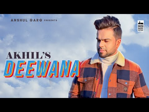 Deewana Lyrics- Akhil | Latest Punjabi Song 2020