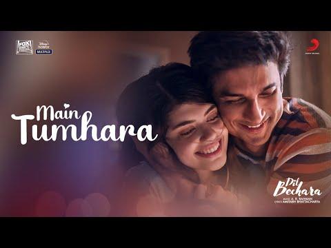 Main Tumhara Lyrics - Dil Bechara Movie  Sushant Singh Rajput