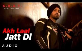 Akh Laal Jatti Di Lyrics -Diljit Dosanjh | G.O.A.T.