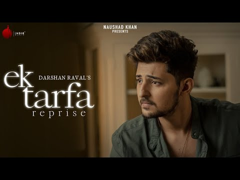 Ek Tarfa Reprise Lyrics - Darshan Raval