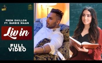 Liv in Lyrics - Prem Dhillon Ft. Barbie Maan