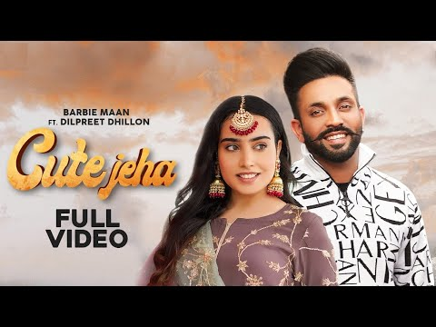 Cute Jeha Lyrics - Barbie Maan