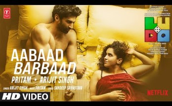 Aabaad Barbaad Lyrics - Ludo Movie