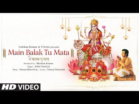 Main Balak Tu Mata Lyrics - Jubin Nautiyal