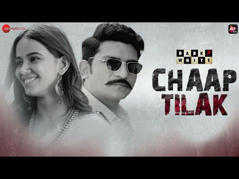 Chaap Tilak Lyrics - Dark 7 White | Nakash Aziz