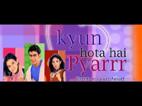 Kyun Hota Hai Pyarrr Title Song Star Plus