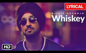 Whiskey Lyrics - Diljit Dosanjh|G.O.A.T.