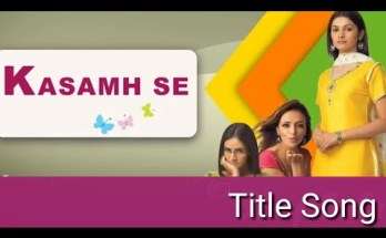 Kasamh Se Title Song Lyrics - ZEE TV (2006)