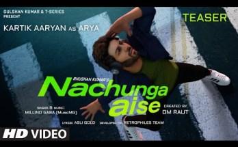 Nachunga Aise Lyrics - Millind Gaba Ft. Kartik Aaryan