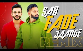 Sab Fade Jange Lyrics - Parmish Verma