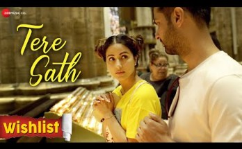 Tere Sath Lyrics - Wishlist | Hina Khan