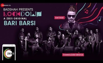 Bari Barsi Lyrics - Raftaar x Thaikuddam Bridge | Lockdown