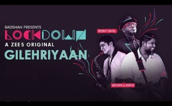 Gilehriyaan Lyrics Benny Dayal Lockdown