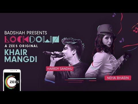 Khair Mangdi Lyrics - Neha Bhasin x Harrdy Sandhu