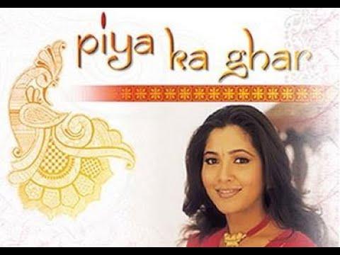 Piya Ka Ghar Serial Title Song Lyrics - Zee TV (2002)