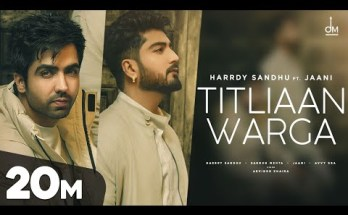 Titliaan Warga Lyrics Harrdy Sandhu Ft. Jaani Sargun Mehta