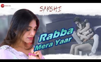 Rabba Mera Yaar Lyrics - Swaroop Khan | Sakshi