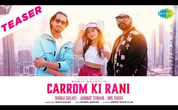 Carrom Ki Rani Lyrics - Ramji Gulati Ft. Jannat Zubair & Mr. Faisu