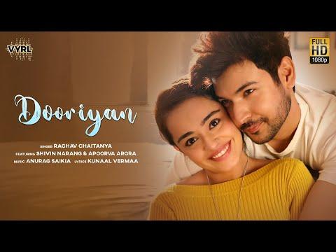 Dooriyan Lyrics - Raghav Chaitanya Ft. Shivin Narang