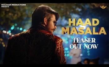 Haad Masala Lyrics - Gulzaar Chhaniwala