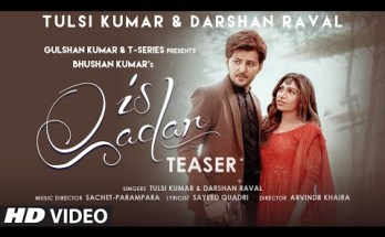 Is Qadar Lyrics - Darshan Raval x Tulsi Kumar