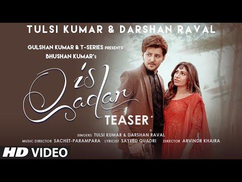 Is Qadar Lyrics - Darshan Raval x Tulsi Kumar